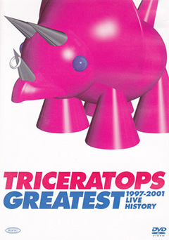 TRICERATOPS GREATEST 1997-2001 LIVE HISTORY